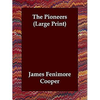 Die Pioniere von Cooper & James Fenimore