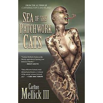 بحر من القطط الترقيع من قبل Mellick الثالث وكارلتون