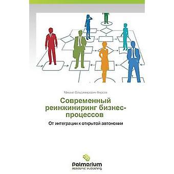 Sovremennyy reinzhiniring biznesprotsessov av Firsov Mikhail Vladimirovich