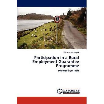 Deltagelse i et beskæftigelsen i landdistrikterne garanti af Sara & Shibananda