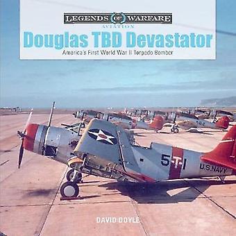 Douglas TBD Devastator - America's First World War II Torpedo Bomber b