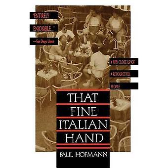 That Fine Italian Hand by Paul Hofmann - 9780805017298 Book