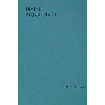 Divine Adjustment - How Divine Law Works in Our Life (4th Revised edit