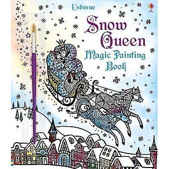Magic Painting the Snow Queen by Susanna Davidson - 9781474933803 Book