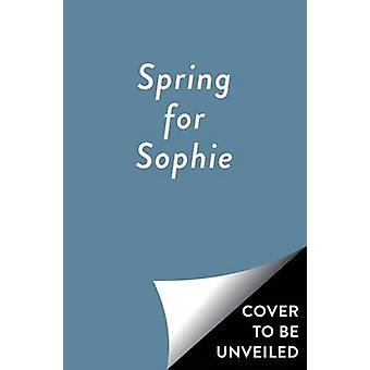 Spring for Sophie by Yael Werber - Jen Hill - 9781481451345 Book