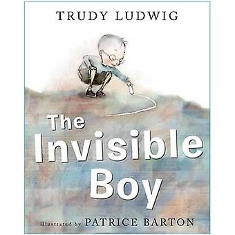 The Invisible Boy by Trudy Ludwig - Patrice Barton - 9781582464503 Bo