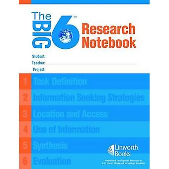 The Big6 Research Notebook by Robert E. Berkowitz - Michael B. Eisenb