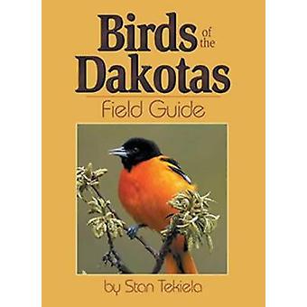 Birds of Dakotas Field Guide by Stan Tekiela - 9781591930167 Book