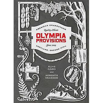 Olympic Provisions - Cured Meats and Tall Tales from an American Charc