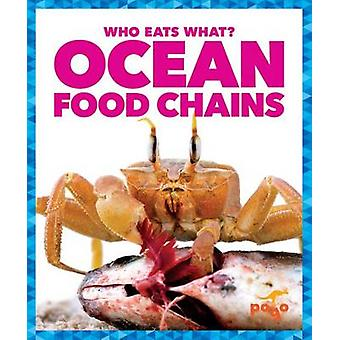 Ocean Food Chains by Rebecca Pettiford - 9781620313022 Book