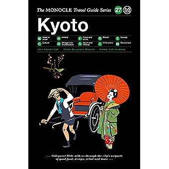 Kyoto by Tyler Brule - 9783899559248 Book