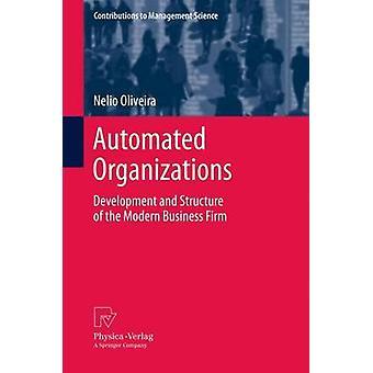 Développement et structure automatisés des organisations de l'entreprise moderne par Oliveira et Nelio