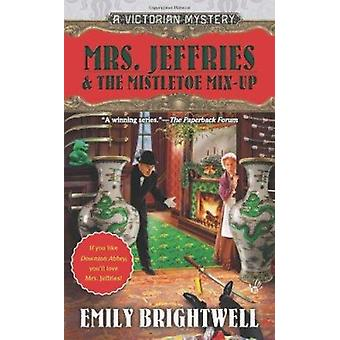 Mrs. Jeffries & the Mistletoe Mix-Up by Emily Brightwell - 9780425251
