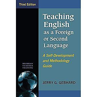 Undervisa i engelska som främmande eller andra språk, tredje upplagan: en självutveckling och metodik Guide