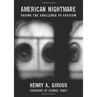 American Nightmare by Henry A. Giroux