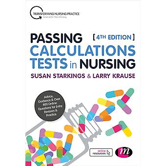 Passing Calculations Tests in Nursing by Susan Starkings
