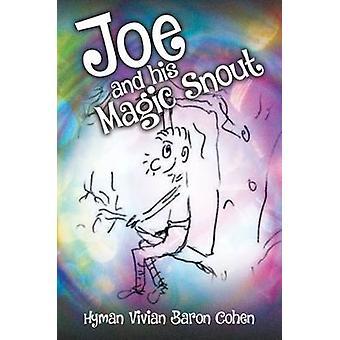 Joe og hans magiske snute av Baron Cohen & Hyman Vivian