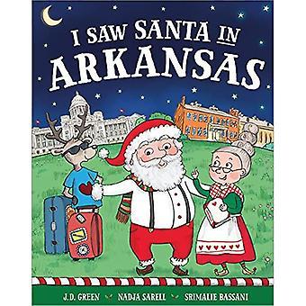 I Saw Santa in Arkansas (I Saw Santa)