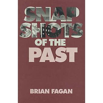 Snapshots of the Past par Brian M. Fagan