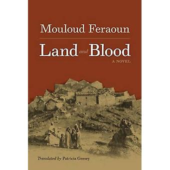 Land and Blood by Feraoun & Mouloud