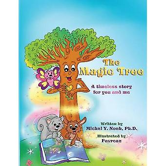 IL MAGIC TREE AWARDWINNING CHILDRENS BOOK Destinatario del prestigioso Moms Choice Award di Noah & Michal Y