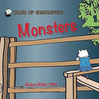 Monsters  Tales of Shakespuss by MailerYates & Melissa