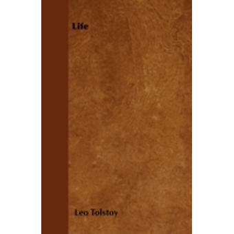 Life by Tolstoy & Leo