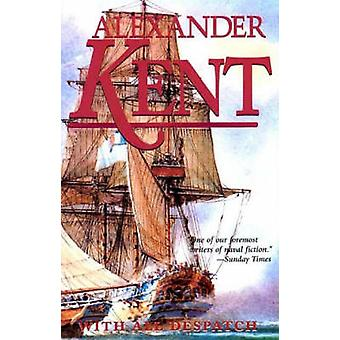 WITH ALL DESPATCH by Kent & Alexander