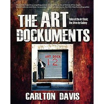 The Art DockumentsTales of the Art Dock The DriveBy Gallery by Davis & Carlton Morris