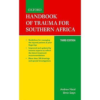 Handbook of Trauma for Southern Africa by Edited by Andrew Nicol & Edited by Elmin Steyn