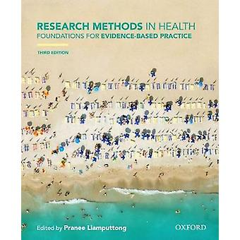 Research Methods in Health - Foundations for Evidence-Based Practice b