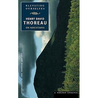 Elevating Ourselves by Henry Thoreau - 9780395947999 Book