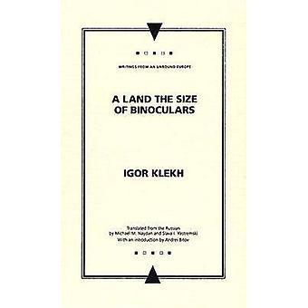Ein Land der Größe der Ferngläser von Slava I. Yastremski - Igor Klekh - A