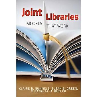 Bibliotecas Conjuntas - Modelos que Funcionam por Claire B. Gunnels - 978083891138