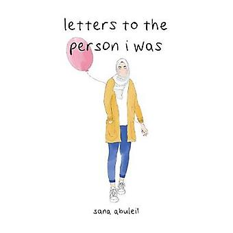 letters to the person i was by Sana Abuleil - 9781524854041 Book