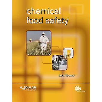 Chemische voedselveiligheid door Leon Brimer - 9781845936761 Boek