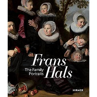 Frans Hals Portraits - A Family Reunion by Lawrence W. Nichols - 97837
