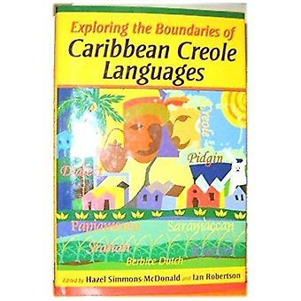 Exploring the Boundaries of Caribbean Creole Languages - 978976640186