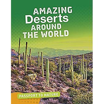 Amazing Deserts Around the World by Rachel Castro - 9781474774666 Book