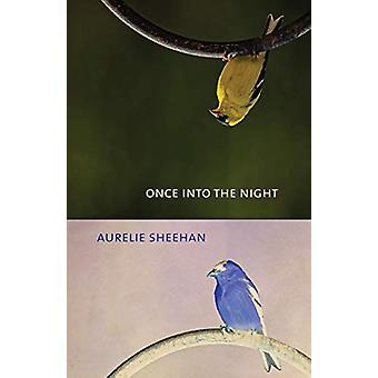 Once into the Night von Aurelie Sheehan - 9781573660716 Buch