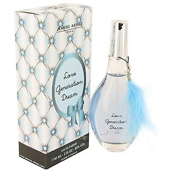 Love Generation Dream Eau De Parfum Spray By Jeanne Arthes 2 oz Eau De Parfum Spray