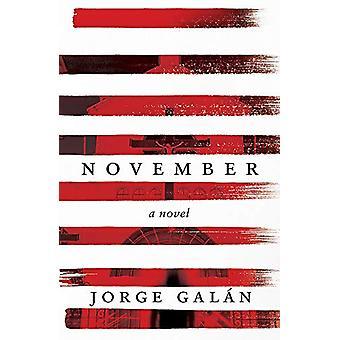 November - A Novel by Jorge Galan - 9781472125347 Book