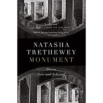 Monument - Poems New and Selected by Natasha Tretheway - 9780358118237