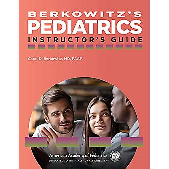 Berkowitz's Pediatrics - Instructor's Guide by Carol D. Berkowitz - 97