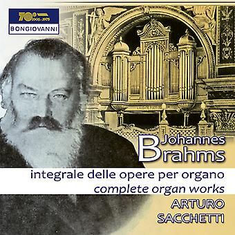 Brahms / Sacchetti - Brahms / Sacchetti: Complete Organ Works [CD] USA import