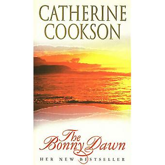 The Bonny Dawn by Cookson & Catherine