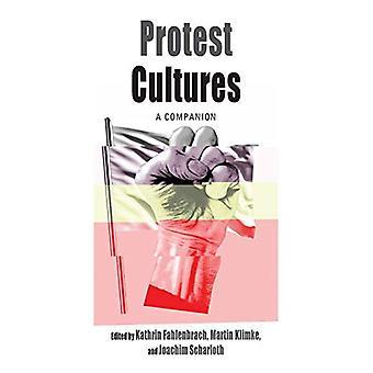 Protest Cultures - A Companion by Kathrin Fahlenbrach - 9781789208313