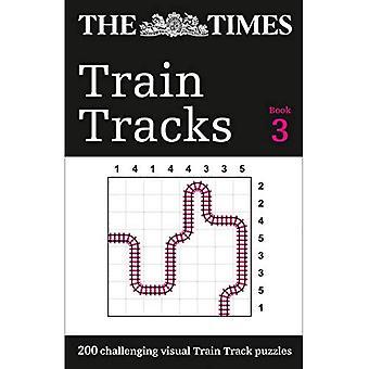 The Times Train Tracks Book 3: 200 puzzles logiques visuelles difficiles