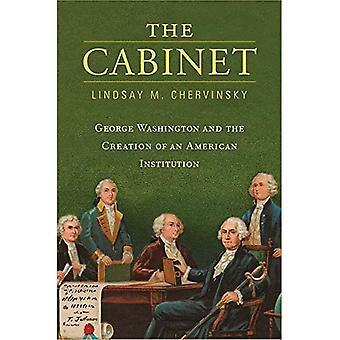 Het kabinet: George Washington en de oprichting van een Amerikaans instituut
