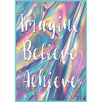 Imagine, Believe, Achieve Positive Poster